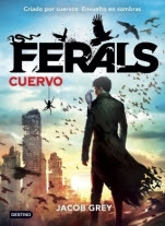 Cuervo (Ferals I) Jacob Grey