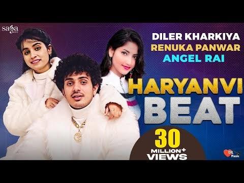Haryanvi Beat - Diler Kharkiya | Renuka Panwar | Angel Rai | New Haryanvi Song Haryanavi 2021