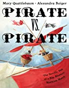 Pirate vs. Pirate: The Terrific Tale of a…