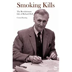 Smoking Kills: The Revolutionary Life of Richard Doll