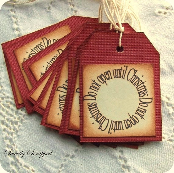 Christmas Tags - Do not open until Christmas