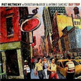 Pat Metheny Trio, Day Trip