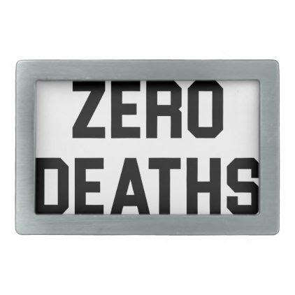 Zero Deaths Belt Buckle
