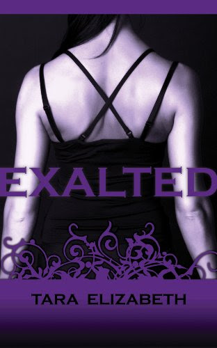 EXALTED (An Exalted Novel) by Tara Elizabeth