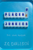 Title: Placebo Junkies, Author: J.C. Carleson