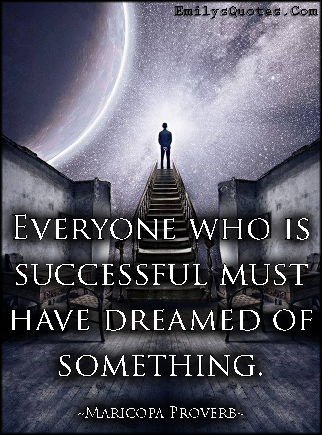 Everyone Who Is Successful Must Have Dreamed Of Something Popular