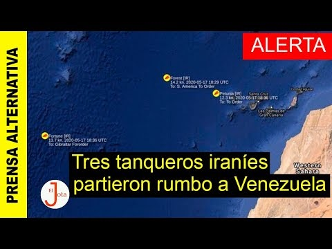 Barcos iraníes intentarán romper bloqueo a Venezuela: ALERTA INTERNACIONAL