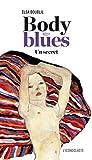 Body Blues: Un secret par Boublil