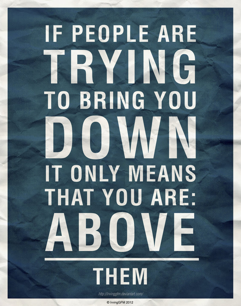 Quotes About Bring Me Down 70 Quotes