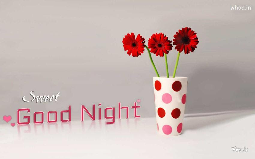 Sweet Good Night With Flowers