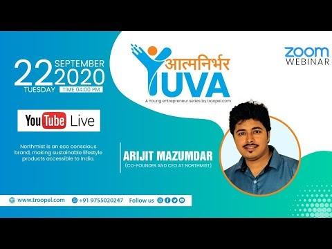 Aatmnirbhar Yuva - A young entrepreneur Series | Arijit Mazumdar Co-Founder and CEO at Northmist.