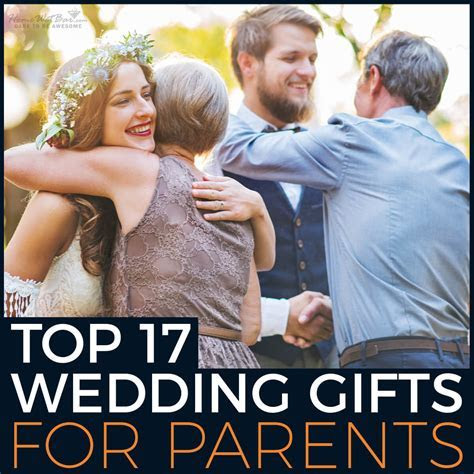 Top 17 Wedding Gifts for Parents