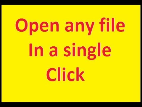 How to open files & folder in a single click easily in 1 minute 1000%  w...