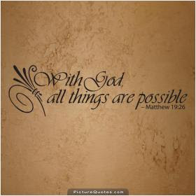 Anything Is Possible With God Quote Quote Number 686403 Picture