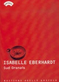 """Sud Oranais"" di Isabelle Eberhardt"