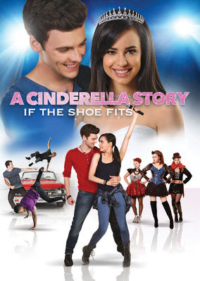Cinderella Story: If the Shoe Fits, A