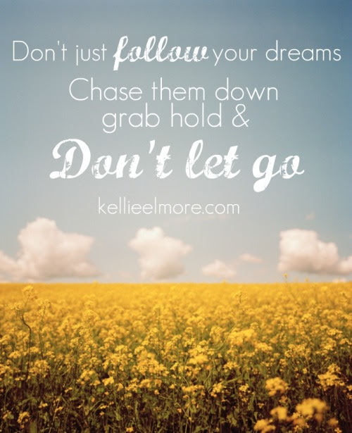 Chase Your Dream Quotes Tumblr