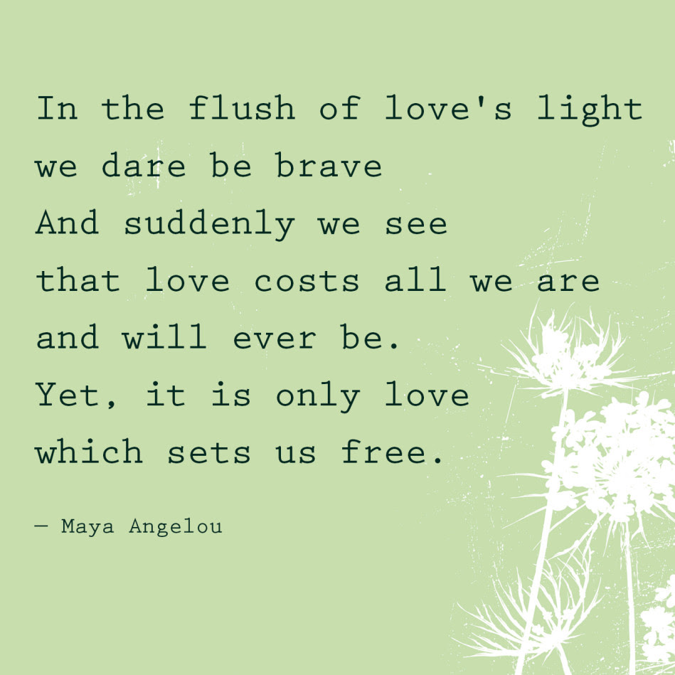 Love Marriage Quotes Maya Angelou