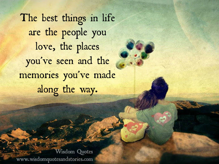 The Best Things In Life Wisdom Quotes Stories