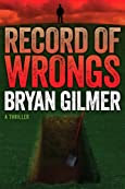 Record of Wrongs by Bryan Gilmer