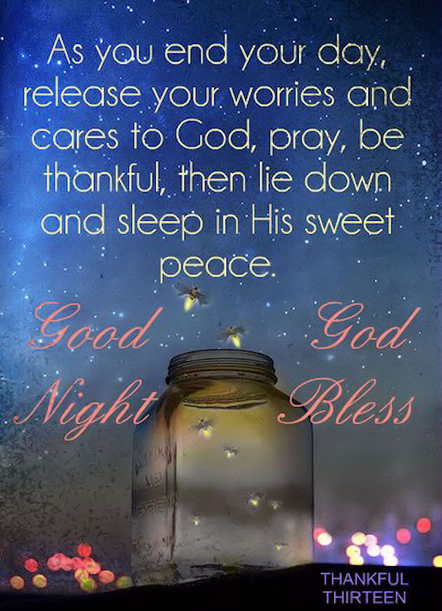 At The End Of The Day Release Your Worries Good Night God Bless