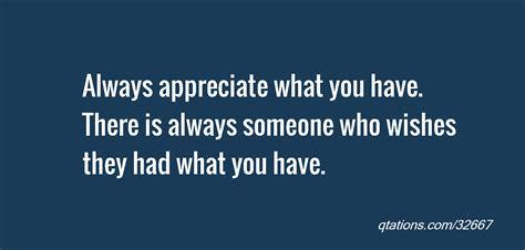 Always Appreciate You Have Quotes