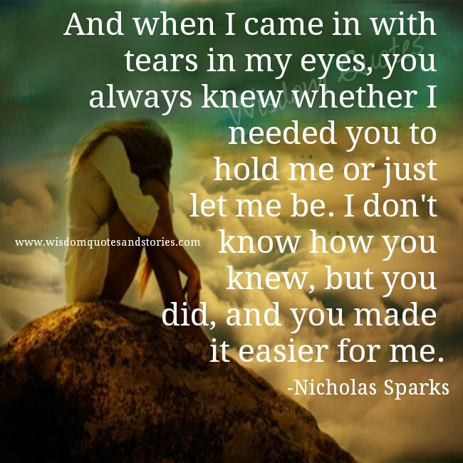 When I Came In With Tears In My Eyes Wisdom Quotes Stories