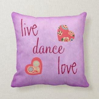 Purple Live Love Dance Throw Pillow