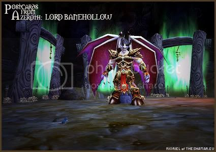 Postcards of Azeroth: Lord Banehollow, by Rioriel Ail'thera of theshatar.eu