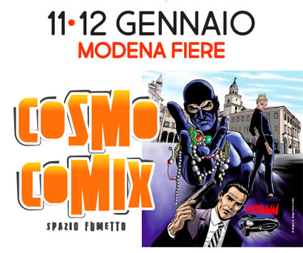 Da una vignetta tutti i mondi possibili: CosmoComix 2020,   debutta il Games Village. Videogiochi, fumetti, animazione, collezionismo a Modena l'11 e 12 gennaio