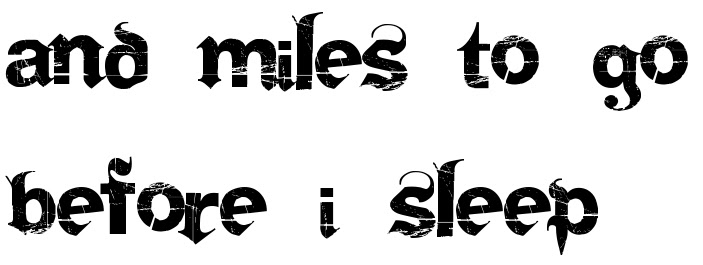And Miles To Go Before I Sleep Tattoo Script Free Scetch
