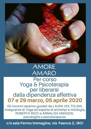 Amore Amaro: Yoga & Psicoterapia per liberarsi dalla dipendenza affettiva