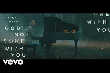 Lirik Lagu Rohani Tauren Wells - God's Not Done With You