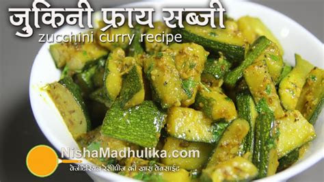 zucchini stir fry recipe zucchini fry indian style youtube