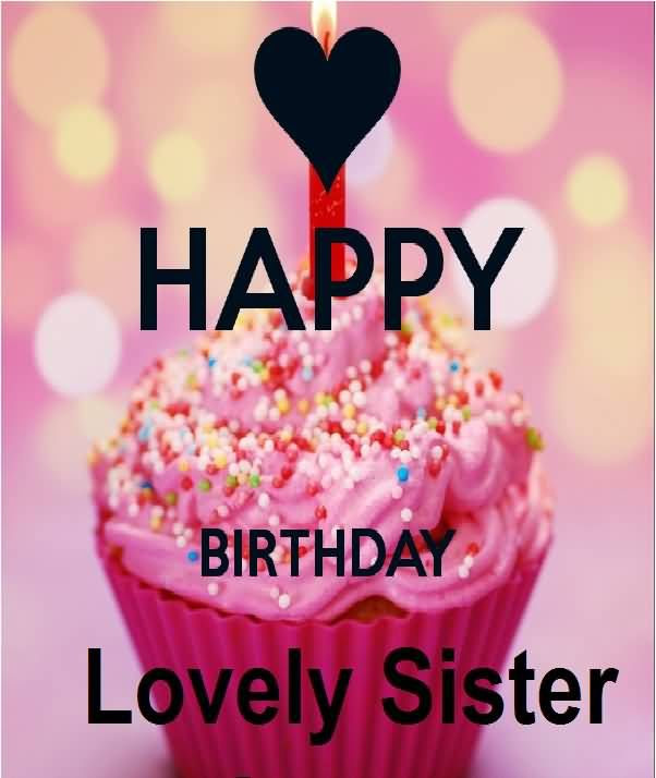 Happy Birthday Lovely Sister Pictures Photos And Images For