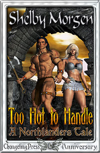 Too Hot to Handle: A Northlanders Tale by Shelby  Morgen