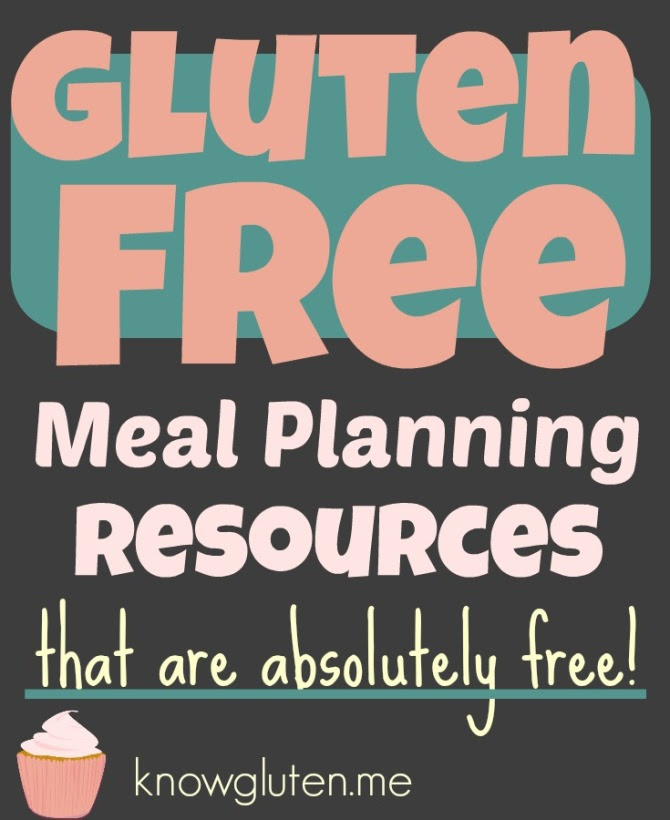 Gluten Free Meal Planning Resources That Are Absolutely Free! - knowgluten.me