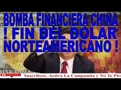 BOMBA FINANCIERA CHINA - FIN DEL DOLAR NORTE AMERICANO