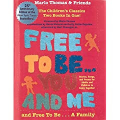 Free to Be You and Me and Free to Be a Family
