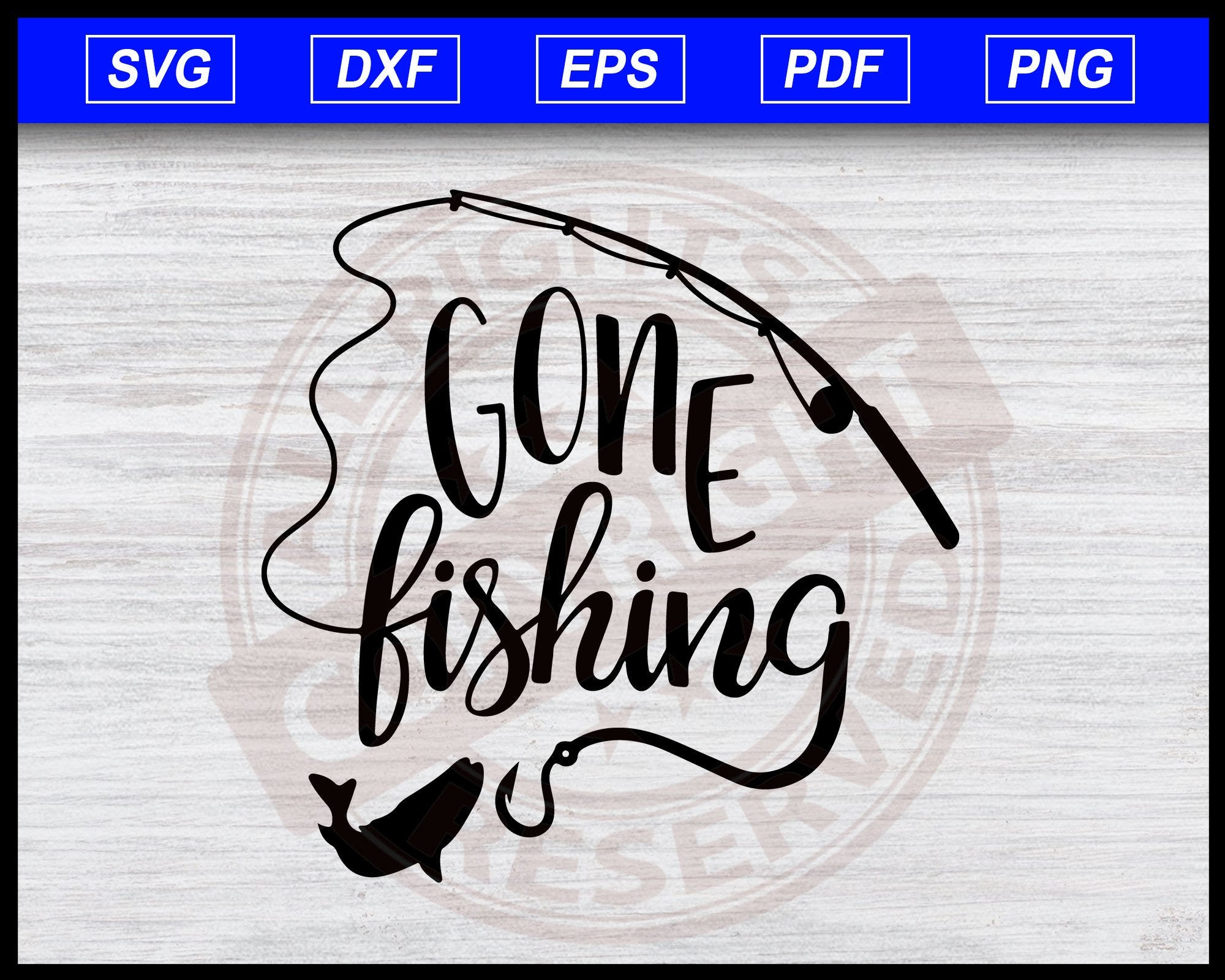 Download Gone Fishing Svg Fishing Svg Fishing Clipart Vector For Silhouette C Editable Svg File