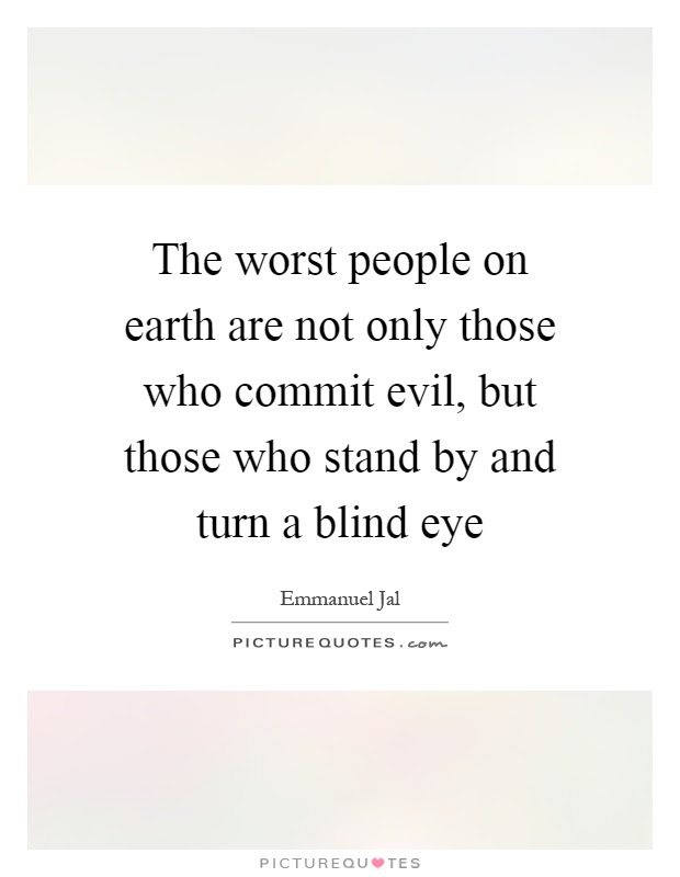 Blind Eye Quotes Blind Eye Sayings Blind Eye Picture Quotes Page 3