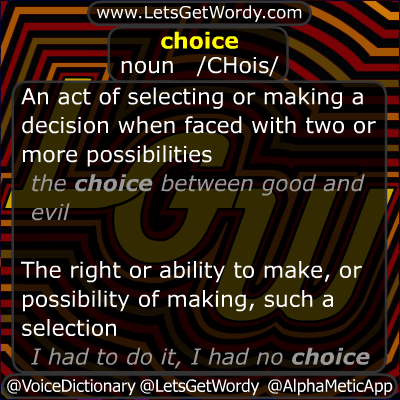 Choice 11/05/2012 GFX Definition of the Day