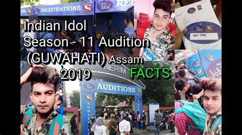 indian idol season  guwahati audition facts