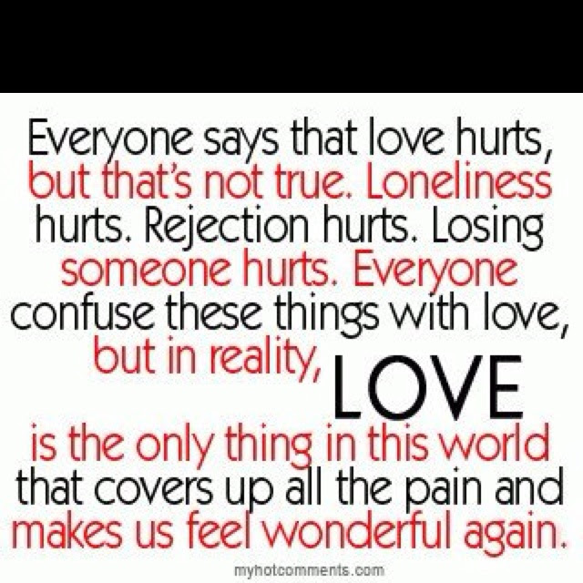 Love Doesn 39 T Hurt Quotes
