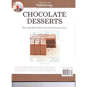 Chocolate Desserts - Cook's Country Magazine. Best Chocolate Recipes Ever. 2011.