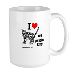 I Love My Psycho Kitty Large Mug