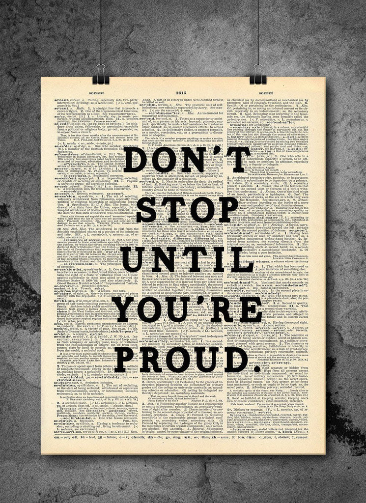 Dont Stop Until Youre Proud Quote Dictionary Art Print Vintage