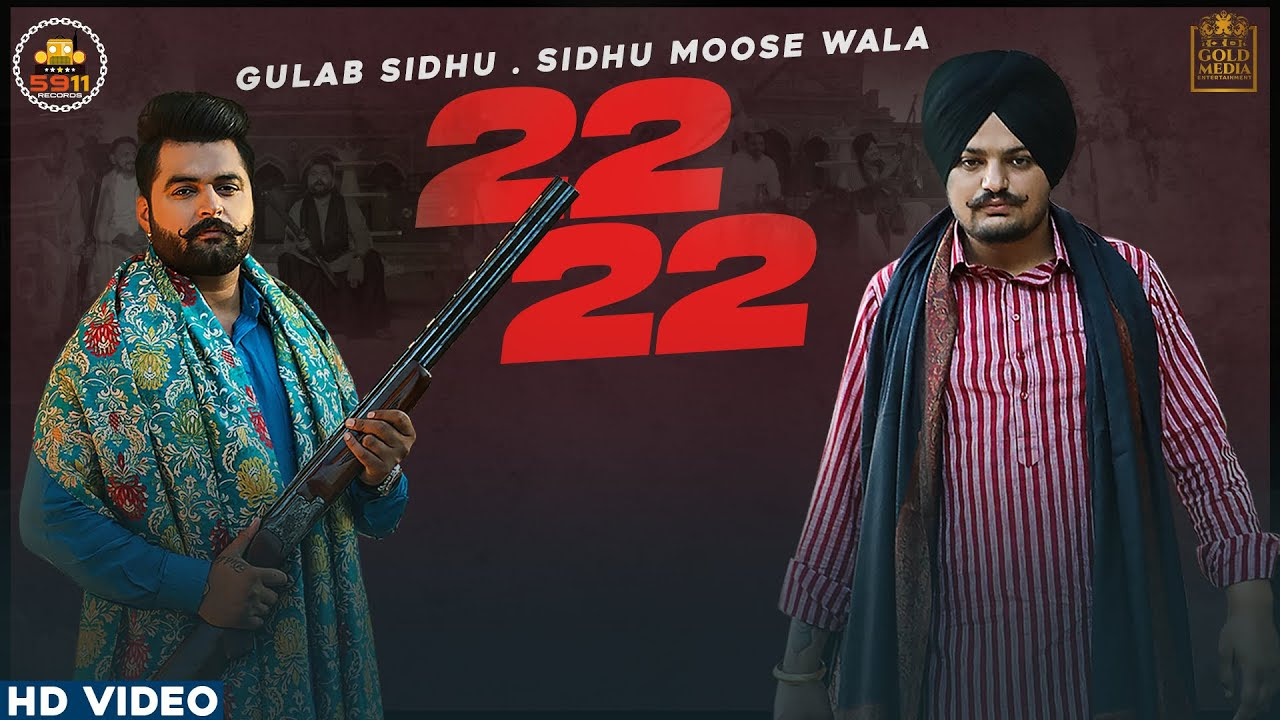 22 22 Lyrics- Sidhu Moosewala, Gulab Sidhu