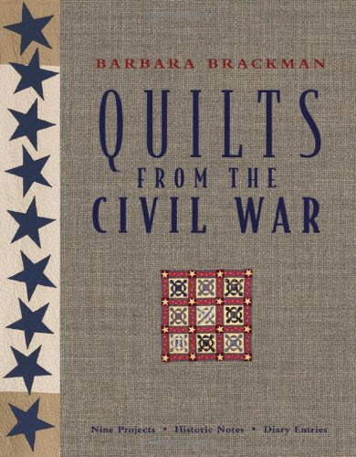 Cover Image: Barbara Brackman's Quilts from the Civil War.