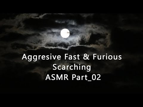 Aggresive Fast & Furious Scarching ASMR Part_02